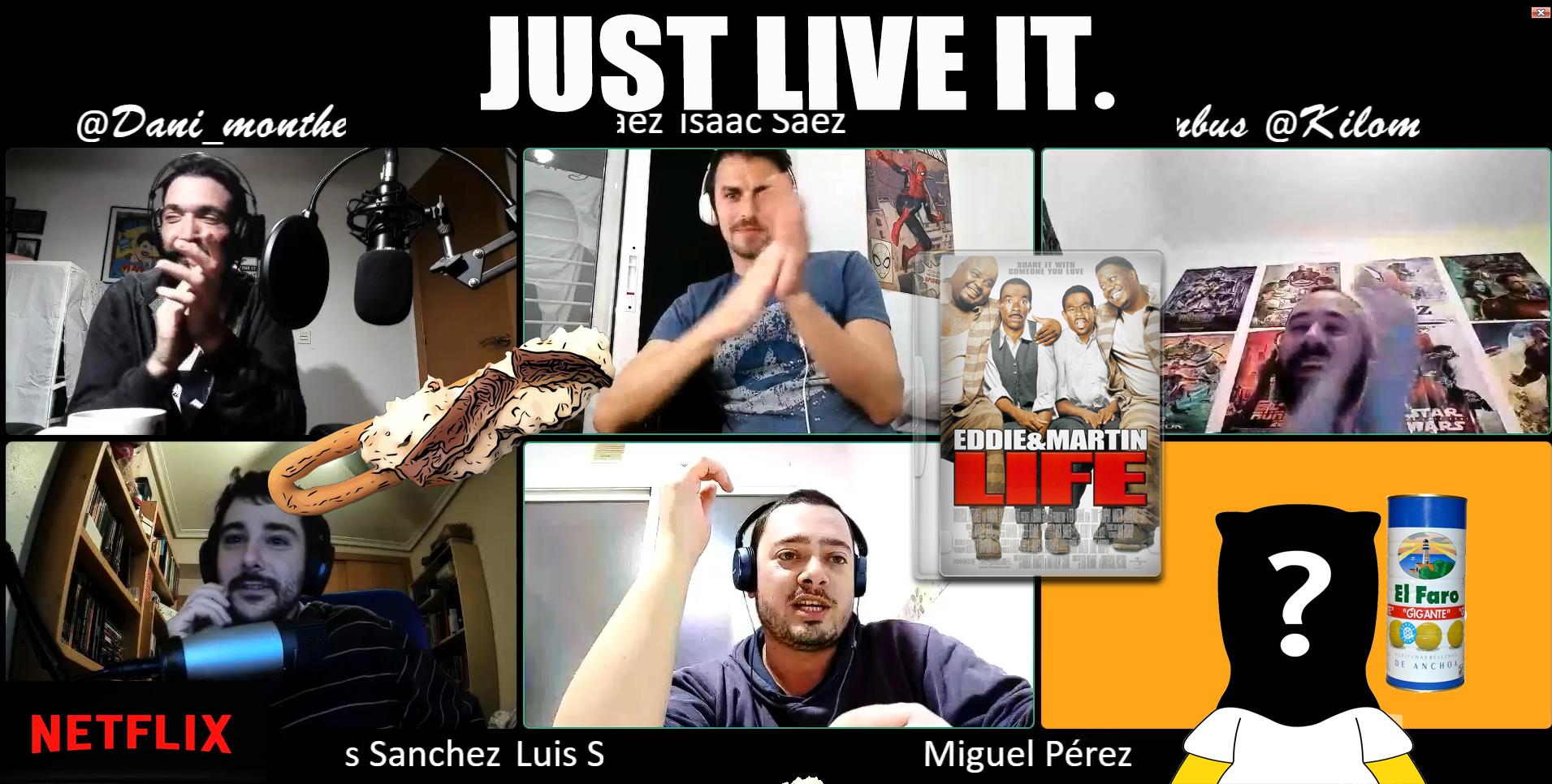 Just Live It   Temp 1 Ep 6   Esto No Tiene Nombre, Condenados A Fugarse Y Condenados Nosotros Durante Hora Y Media De Peli